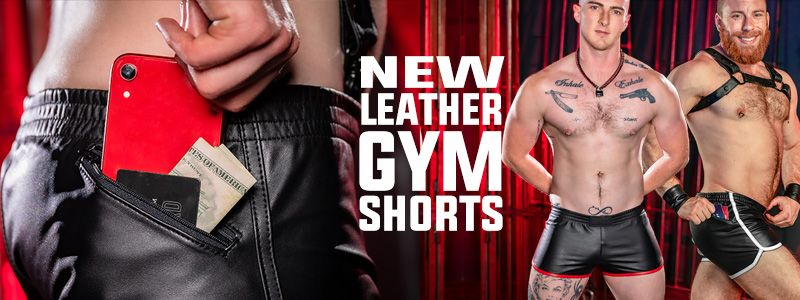 NEW Leather Gym Shorts!