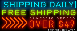 Free Shipping on Orders over $49- Click Here for Details